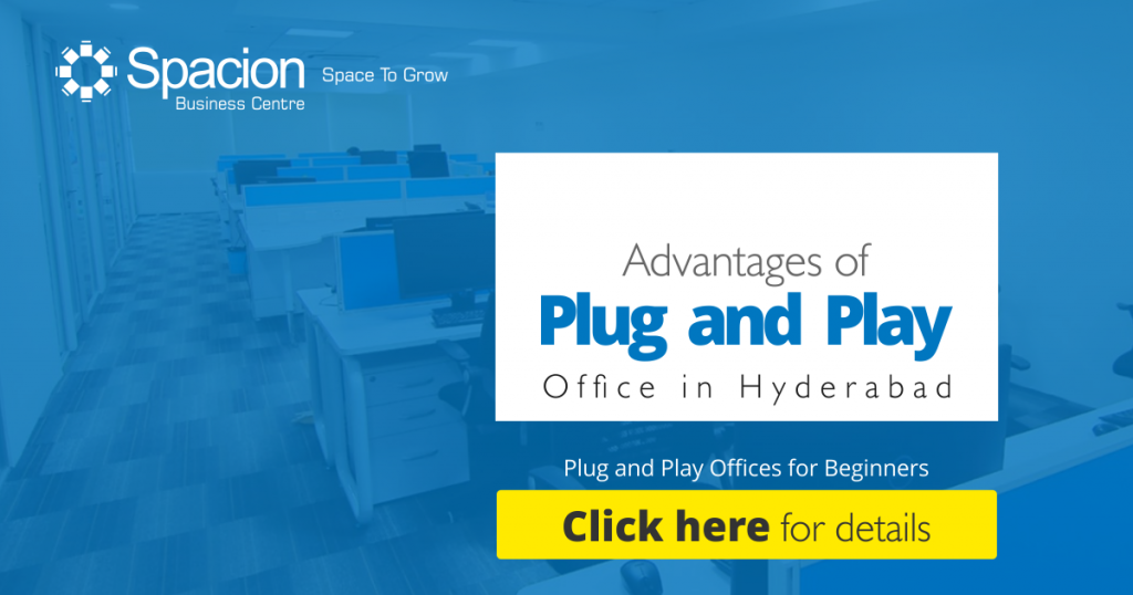 Plug and Play Office in Hyderabad