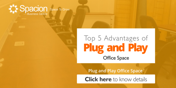 Top 5 Advantages of Plug and Play Office Space